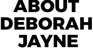about-deborah-jayne-1-300x156-blk